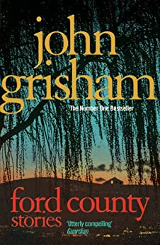 Ford County by [John Grisham]