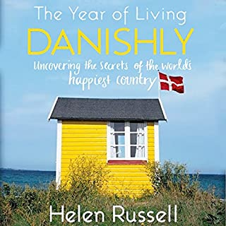 The Year of Living Danishly cover art