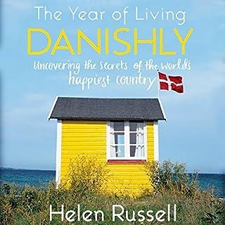 The Year of Living Danishly cover art