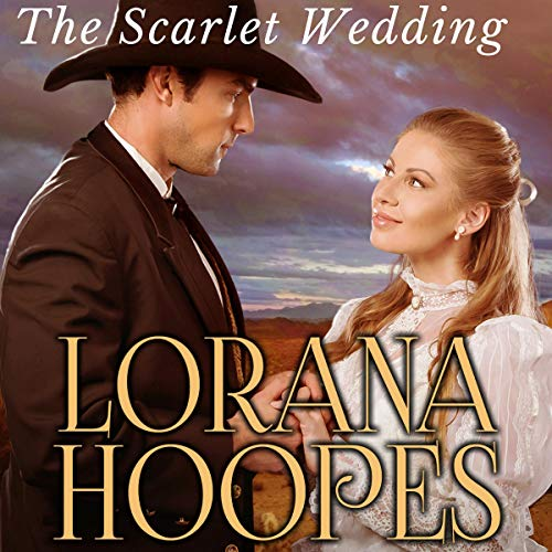 The Scarlet Wedding: A Christian Historical Western Romance  audiobook cover art