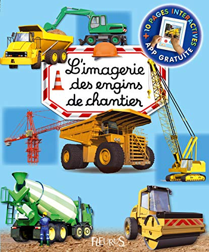 L'imagerie des engins de chantier (interactive) (LES IMAGERIES INTERACTIVES)