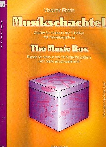 Die Musikschachtel : für Violine und Klavier Violine