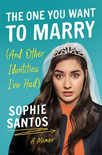 The One You Want to Marry (And Other Identities I've Had): A Memoir