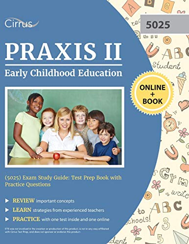 Compare Textbook Prices for Praxis II Early Childhood Education 5025 Exam Study Guide: Test Prep Book with Practice Questions  ISBN 9781635307887 by Cirrus