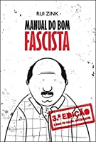 Manual do Bom Fascista (Portuguese Edition)