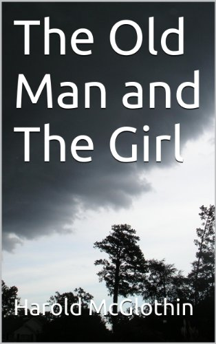 The Old Man and The Girl (English Edition)