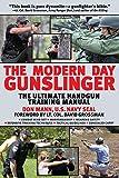 Modern Day Gunslinger: The Ultimate Handgun Training Manual