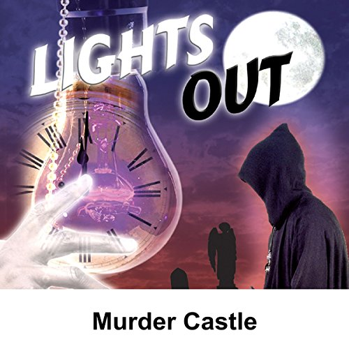 Lights Out: Murder Castle audiobook cover art