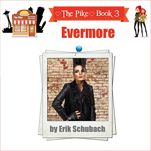 The Pike: Evermore audiobook cover art