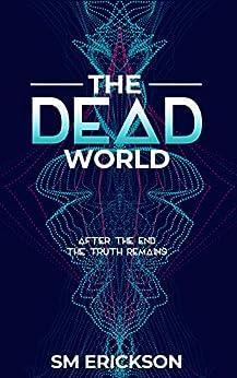 The Dead World (The Dead Room Trilogy Book 2) by [Stephanie Erickson]