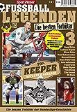 Sport Planer FUSSBALL LEGENDEN Vol. 3: Die besten Torhüter - TOP-KEEPER: Reflexe & Paraden