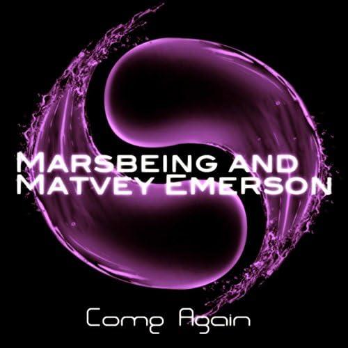 Marsbeing & Matvey Emerson