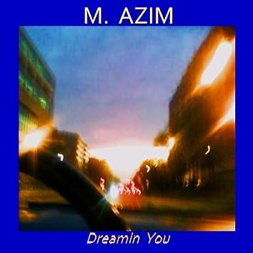 Dreamin You