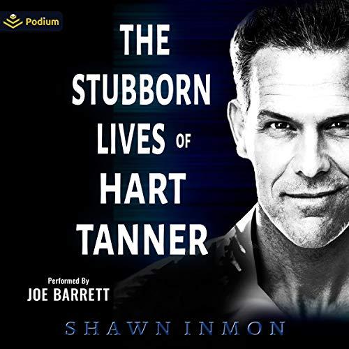 The Stubborn Lives of Hart Tanner cover art