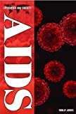 AIDS (Epidemics and Society) by Molly Jones L.AC. (2010-08-15)