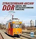 Strassenbahn-Archiv DDR: Arbeits- und Gueterstrassenbahnfahrzeuge