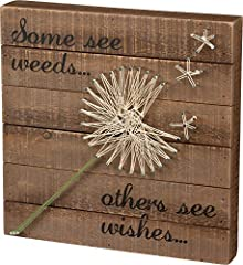 STRING ART: Primitives by Kathy wood box sign featuring a hand-strung dandelion design SENTIMENT READS: Some See Weeds... Others See Wishes… RUSTIC DISTRESSED STYLE: Slat wood style sign with rounded edges and corners for a distressed look STURDY CON...
