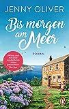 Bis morgen am Meer: Roman (German Edition)