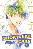 Shortcake Cake, Vol. 8 (8)
