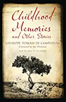 Childhood Memories and Other Stories (Alma Classics)