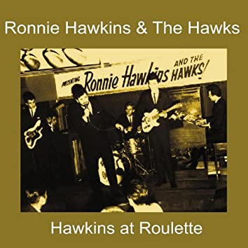 Hawkins at Roulette