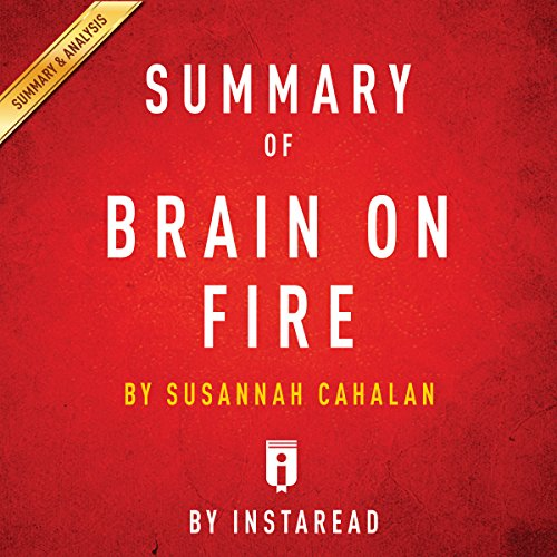 Summary of Brain on Fire: by Susannah Cahalan | Includes Analysis cover art