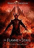 Die Flamme im Stahl (Verlorene Hierarchien 8)
