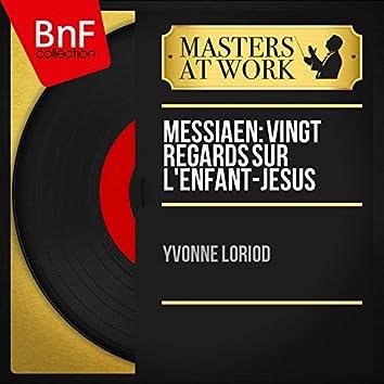 Messiaen: Vingt regards sur l'Enfant-Jésus (Mono Version)