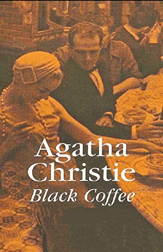 Black Coffee | Schwarzer Kaffee (German Edition): Agatha Christie