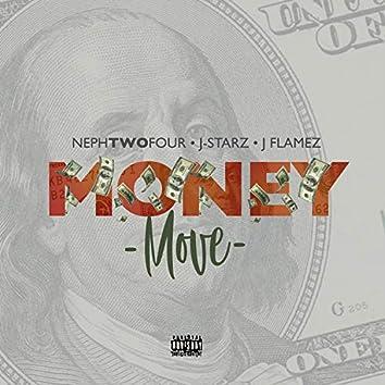 Money Move (feat. J-Starz & J Flamez)
