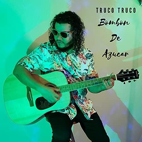 Truco Truco, Truco & Trick feat. TrucoRD