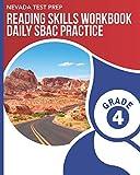 NEVADA TEST PREP Reading Skills Workbook Daily SBAC Practice Grade 4: Preparation for the Smarter Balanced ELA/Literacy Tests
