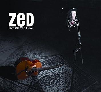 Zed Live Off The Floor