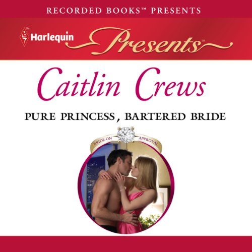 Pure Princess, Bartered Bride audiobook cover art