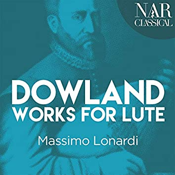 Dowland: Works for Lute