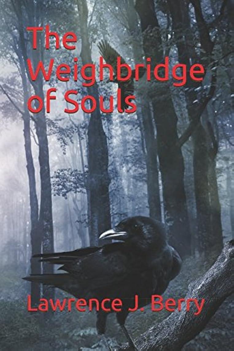 運営ハック異常The Weighbridge of Souls