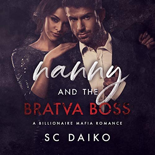 Nanny and the Bratva Boss cover art