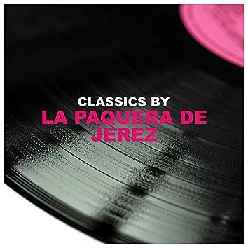 Classics by La Paquera De Jerez