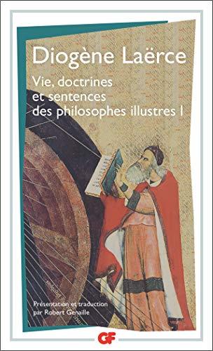 Vie, doctrines et sentences des philosophes illustres, tome 1