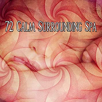 72 Calm Surrounding Spa