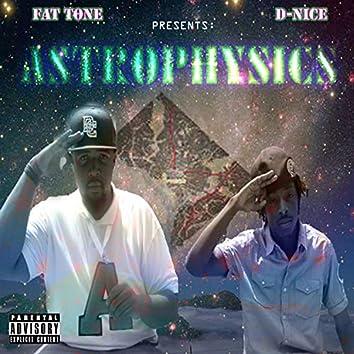 Fat Tone D-Nice Presents Astrophysics