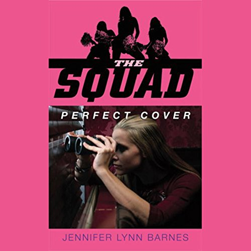 Couverture de The Squad: Perfect Cover