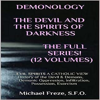 Demonology Temptations of the Devil Flesh & Spirit: Satan, Demons, & Evil Spirits cover art