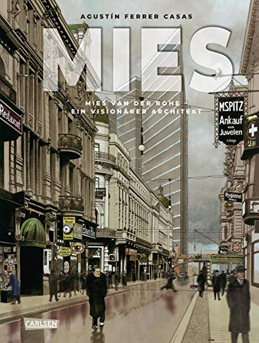 MIES - Mies van der Rohe: Ein visionärer Architekt (Graphic Novel)