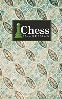 Chess Scorebook: Chess Match Book, Chess Notebook Paper, Chess Score Notebook, Chess Journal, Record Your Games, Log Wins Moves, Tactics & Strategy, Vintage/Aged Cover (Volume 62)