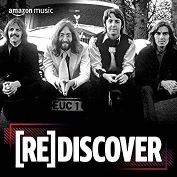 REDISCOVER The Beatles