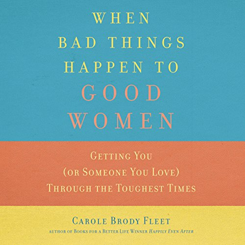 When Bad Things Happen to Good Women audiobook cover art