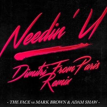 Needin' U (Dimitri From Paris Remix)