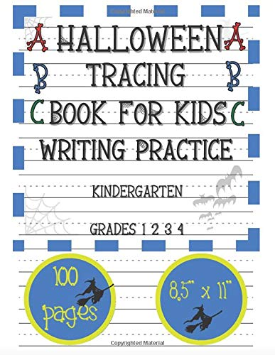 Halloween Tracing Book for Kids: Writing Practice   Coloring   Dot to Dot