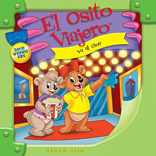 El Osito Viajero va al cine [Traveling Bear Goes to the Movies (Texto Completo)] cover art